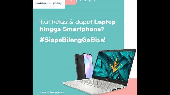 Beli Pelatihan Kartu Pra Kerja Bisa Dapat Hadiah Hp dan Laptop, Sebelumnya Ada Kuota Internet Gratis