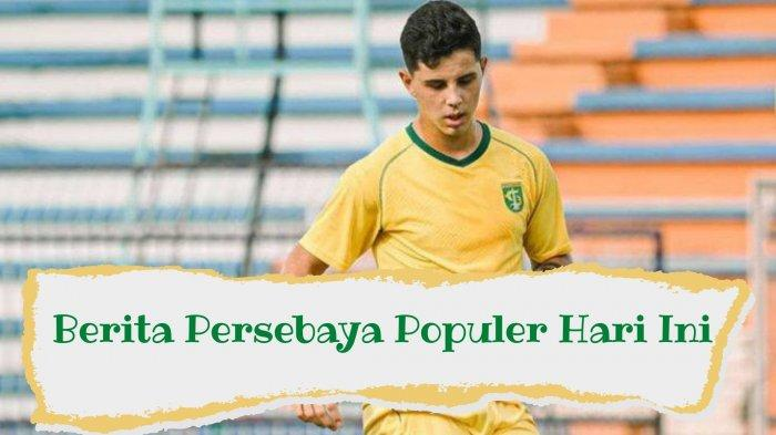 Berita Persebaya Populer Hari Ini: Pemain Kembali Berlatih dan Penyebab Cedera Bruno Moreira
