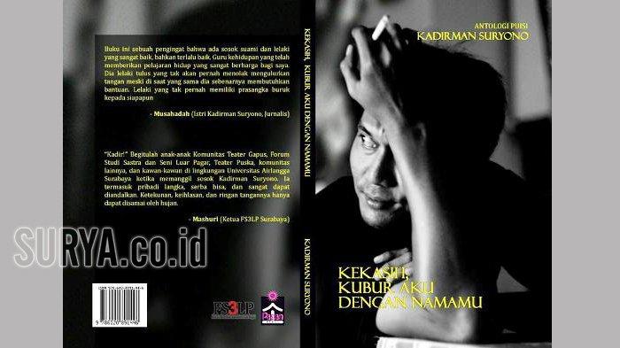 Wafatnya Penyair Kadirman Suryono, Kawan-Kawan Unair Mengenangnya dengan Antologi Puisi