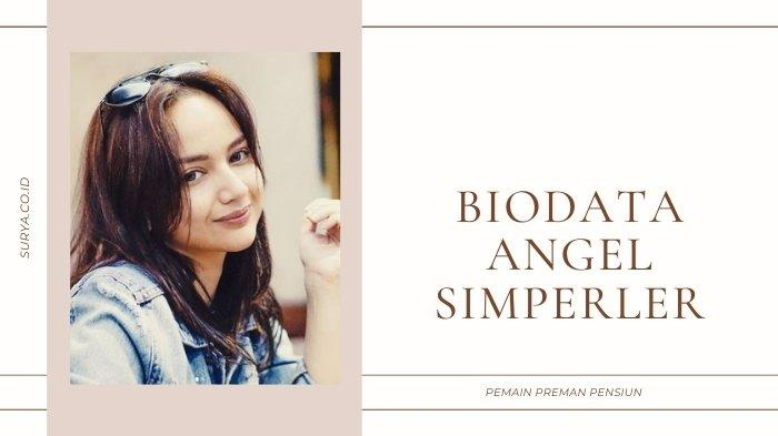 Biodata Angelica Simperler Pemeran Silvia Preman Pensiun, Dulu Pemain Utama Sinetron Angel's Diary