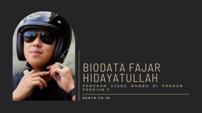 Biodata Fajar Hidayatullah Pemeran Ujang Rambo Sinetron Preman Pensiun 5, Dulu Model & Binaragawan