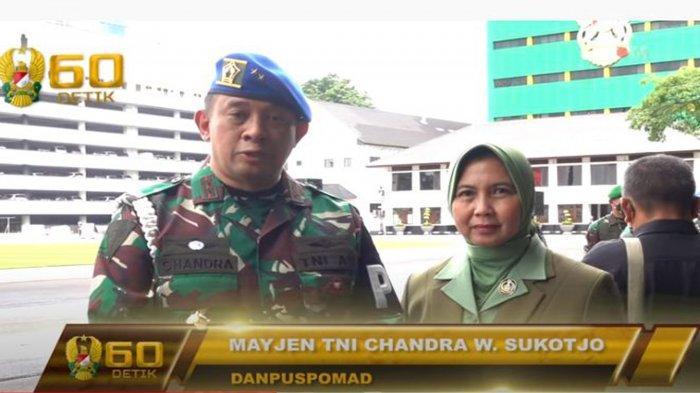 Mayjen TNI Chandra W Sukotjo Baru Dilantik Jenderal Andika Perkasa Jadi Danpuspomad. Profil dan biodatanya ada di artikel ini