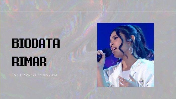 biodata Rimar Callista, Top 3 Indonesian Idol 2021