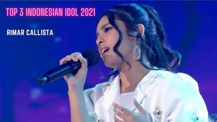 Biodata Rimar Callista, Top 3 Indonesian Idol, Bikin Lima Juri Terpukau di Spektakuler Show 10