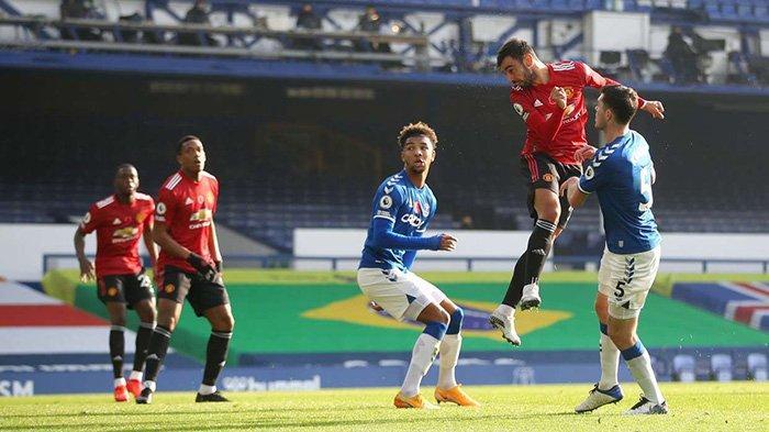 Hasil Everton vs Man United, Skor Akhir 1-3: Bruno Fernandes Cetak Brace, Gol Perdana Edinson Cavani