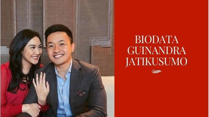 Biodata Guinandra Jatikusumo Calon Suami Putri Tanjung, Pendidikan dan Jabatan Mentereng