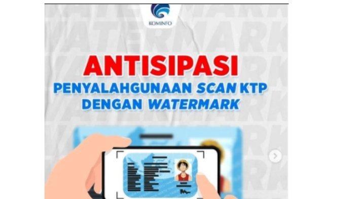 Cara Beri Watermark di e-KTP agar Cegah Penyalahgunaan Data, Kominfo Imbau Tulis Hal ini