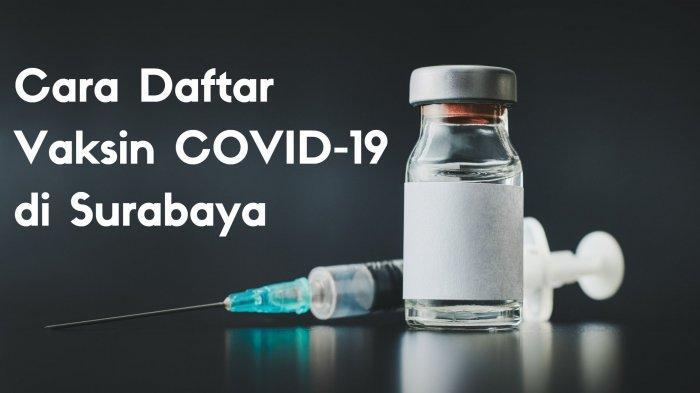 Cara Daftar Vaksin Covid-19 di Puskesmas Wonokromo, Senin 19 Juli 2021: Perhatikan Syarat Berikut