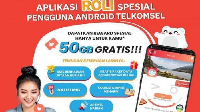 Cara Dapat Kuota Internet Gratis Telkomsel hingga 30 GB dan Hadiah Lain Melalui Aplikasi ROLi