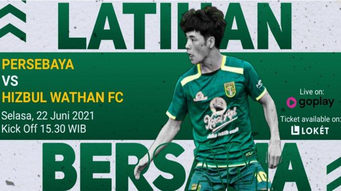 Cara Nonton Streaming Persebaya Surabaya vs Hizbul Wathan FC Besok, Selasa 22 Juni Jam 15.30 WIB