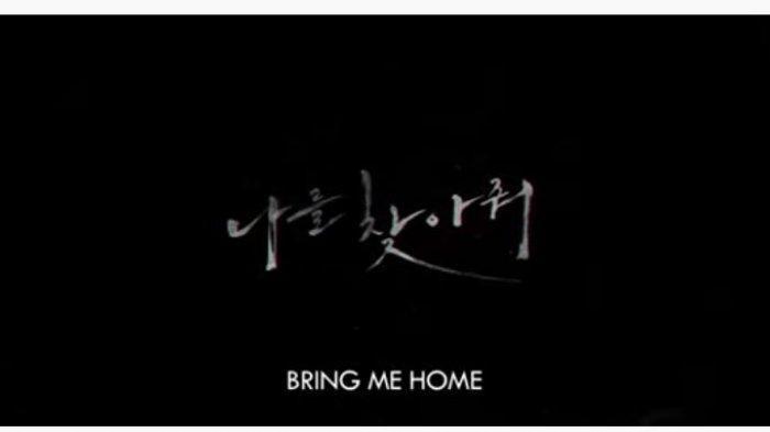 Sinopsis Film Bring Me Home Tayang Perdana di TRANS 7 Hari ini Jam 21.30, Misteri Hilangnya Yoon So