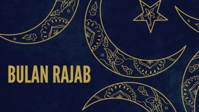 Inilah Doa Rasulullah Sambut Bulan Rajab dan Amalan Utama: Ya Allah, Pertemukan Kami dengan Ramadlan