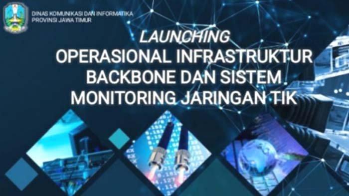 Diskominfo Jatim Launcing Operasional Infrastruktur Backbone dan Sistem Monitoring Jaringan TIK