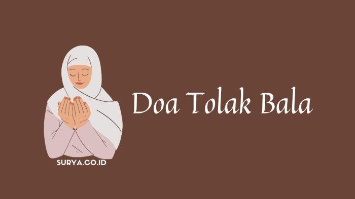 Doa Tolak Bala Bahasa Arab - Latin Viral di TikTok, Allahumma Bihaqqil Fatihah
