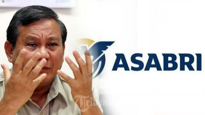Isu Megah Korupsi PT Asabri Rp 10 Triliun, Sikap Prabowo Terhadap Prajurit dan Pensiunan TNI Begini