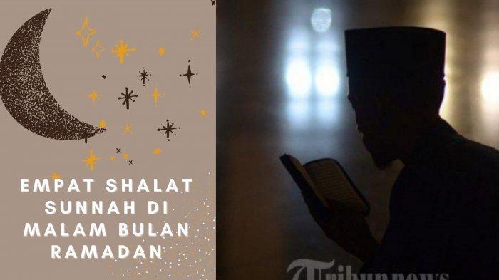 Empat Shalat Sunnah yang Bisa Dilakukan Sebelum Sahur: Taubat, Tahajud, Tasbih Hingga Hajat