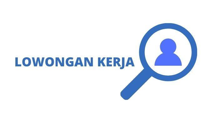 Lowongan Kerja Surabaya, 18 Juni 2021 Untuk Lulusan SMP sampai Sarjana, Ada yang Langsung Kerja