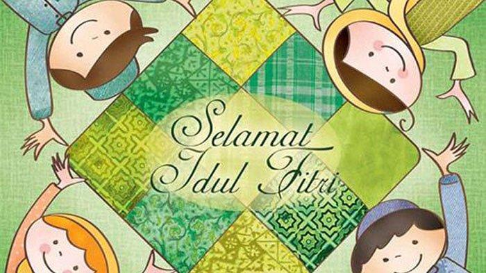Ucapan Idul Fitri 2021 Taqobalallahu Minna Wa Minkum Arti dan Cara Menjawabnya