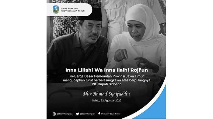 Khofifah Sampaikan Duka Cita Cak Nur Meninggal, Tunjuk Sekda Achmad Zaini Jadi Plh Bupati Sidoarjo
