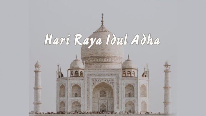 Jadwal Idul Adha 2020/1441 H di Indonesia dan Peristiwa di Balik Perayaan Hari Raya Kurban