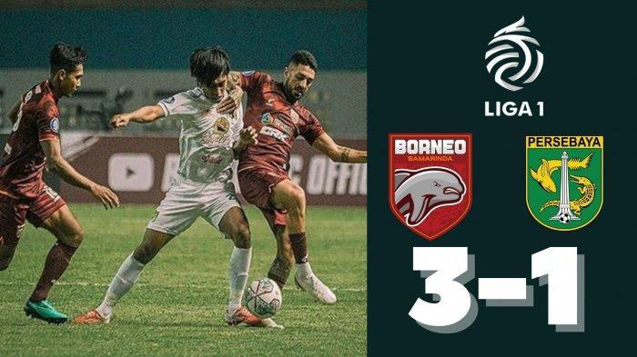 Hasil Skor Borneo FC vs Persebaya Surabaya 3-1: Bajol Ijo Telan Kekalahan di Laga Perdana