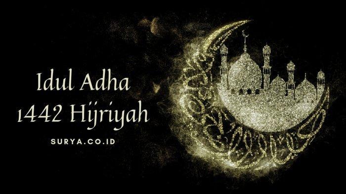 Ucapan Selamat Idul Adha 2021 Bahasa Arab-Terjemahan Beserta Hukum Mengucapkannya