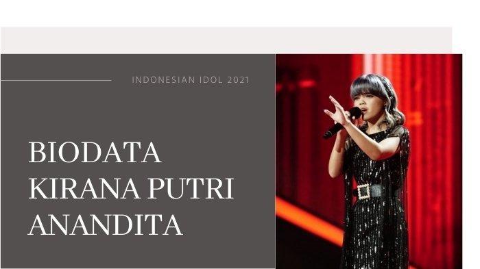 Biodata Kirana Putri Anandita Indonesian Idol 2021 yang Tereliminasi, Kontestan Termuda Berbakat