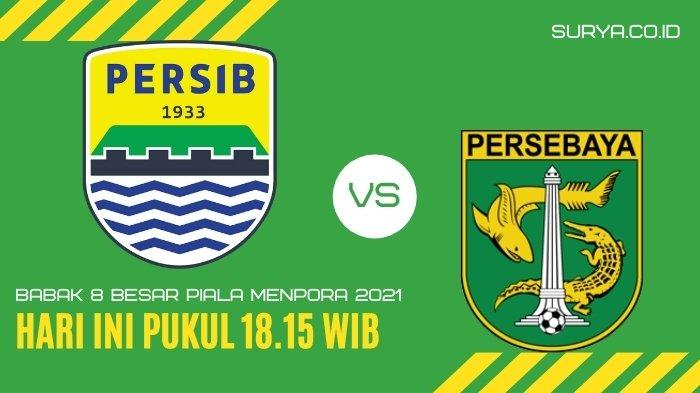 Link Live Streaming Persib vs Persebaya Surabaya Piala Menpora 2021 Hari ini, Beserta Prediksi Skor