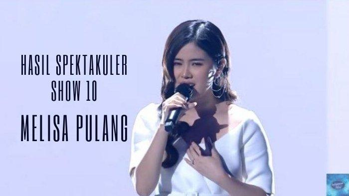 Hasil Spektakuler Show 10 Indonesian Idol 2021: Melisa Pulang, Prediksi Maia Estianty Mulai Terbukti