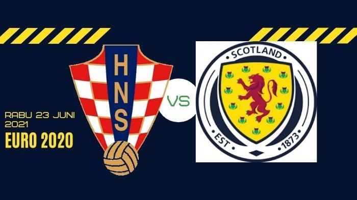 Prediksi Skor Kroasia vs Skotlandia di Euro 2020 Besok 23 Juni 2021 Live Pukul 02.00 WIB