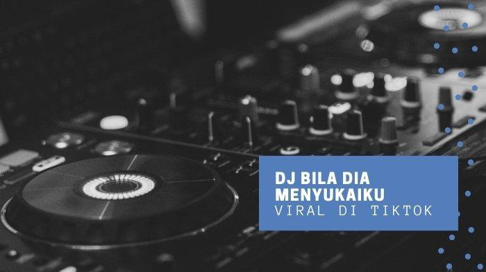 Lirik Bila Dia Menyukaiku, Judul Aslinya DJ Bila Dia Menyukaiku - Ghea Youbi yang Viral di TikTok