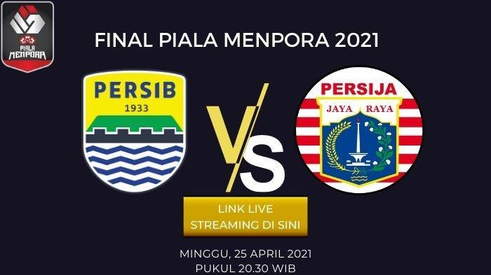 Link Live Streaming Persib vs Persija Final Piala Menpora 2021 Hari ini 20.30, Beserta Prediksi Skor