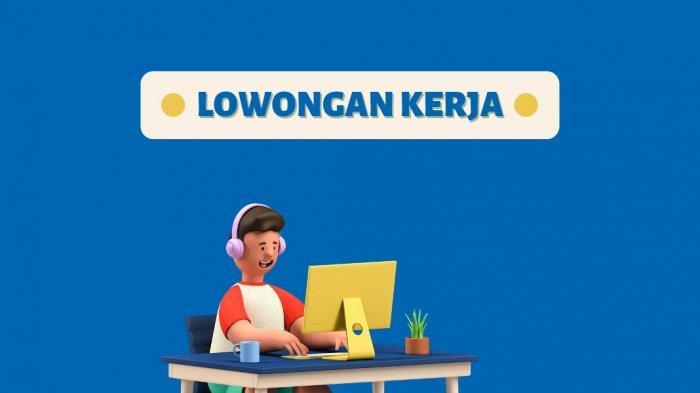Lowongan Kerja Surabaya 14 Oktober 2021: Dibutuhkan Pegawai Lulusan SMA/SMK, Satpam dan Sopir