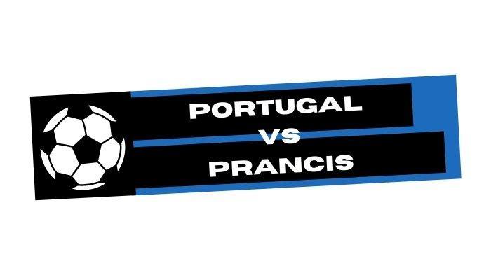 Prediksi Skor Portugas vs Prancis, Laga Big Match Euro 2020 Kamis 24 Juni 2021 Pukul 02.00 WIB