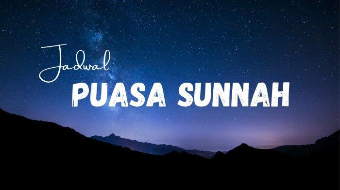 Jadwal Puasa Sunnah Maret 2021, Besok Puasa Senin Terakhir di Bulan Rajab 1442 Hijriyah