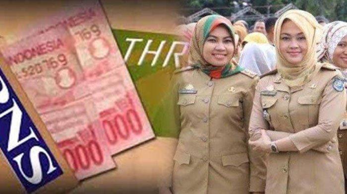 THR PNS, TNI-Polri & Pensiunan Cair 13 Mei 2020? Berikut Rincian Besarannya SesuaiGolongan
