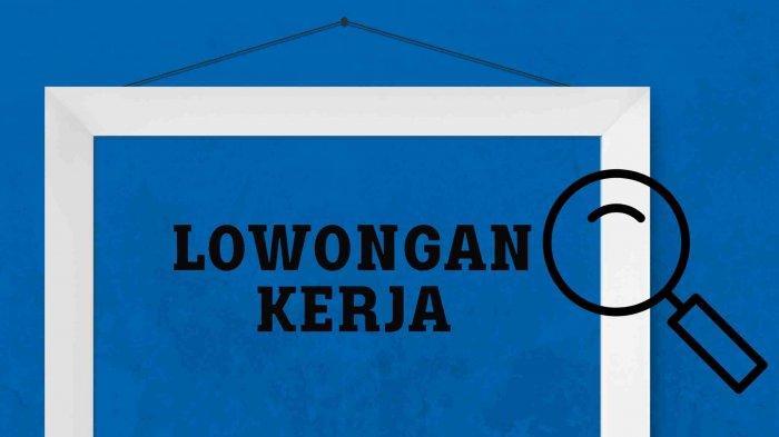 Info Lowongan Kerja Surabaya 15 September untuk Lulusan SMA hingga S1: Posisi Marketing dan Admin