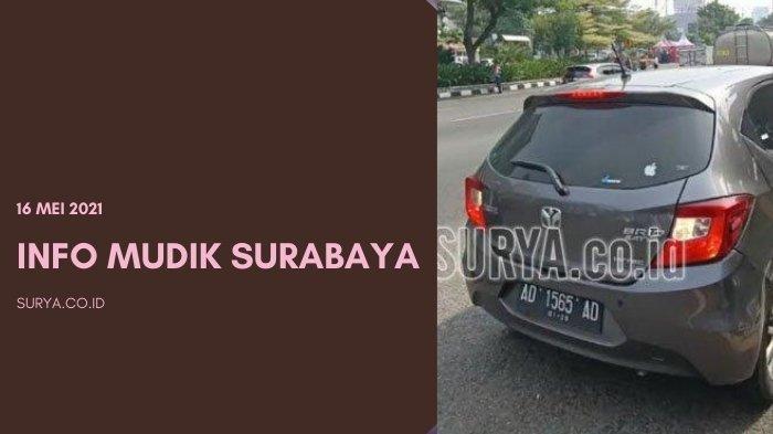 Info Mudik Surabaya: Penyekatan Arus Balik Jatim-Jateng, Bundaran Waru Sepi di Hari Ketiga Lebaran