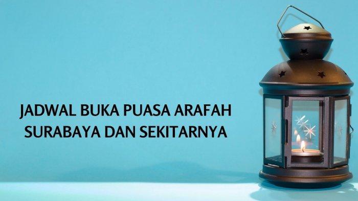 Jadwal Buka Puasa Arafah Surabaya dan Sekitarnya: Lengkap Doa Berbuka & Amalan Sunnah Idul Adha