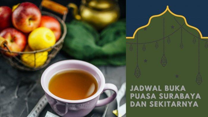 Jadwal Buka Puasa Surabaya, Sidoarjo dan Gresik Minggu 9 Mei 2021 atau 27 Ramadan 1442 H