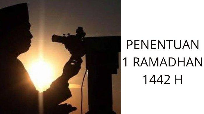 Jadwal dan Link Live Streaming Sidang Isbat 1 Ramadhan 1442 H, Muhammadiyah Mulai Puasa 13 April