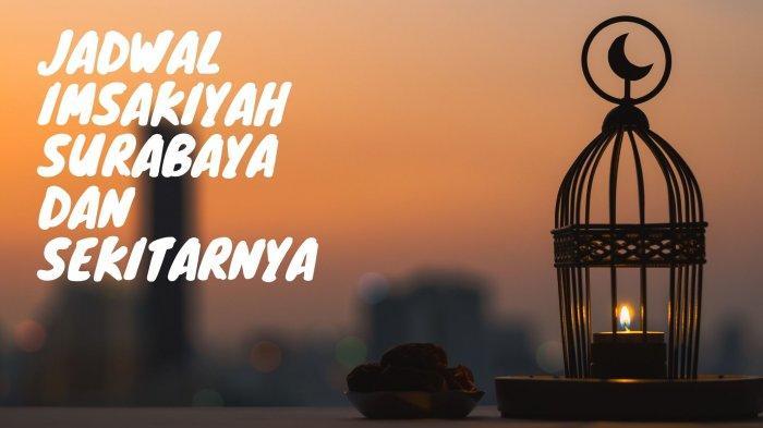 Jadwal Imsakiyah Surabaya, Sidoarjo & Gresik Rabu 28 April 2021: Tata Cara Shalat Tahajud
