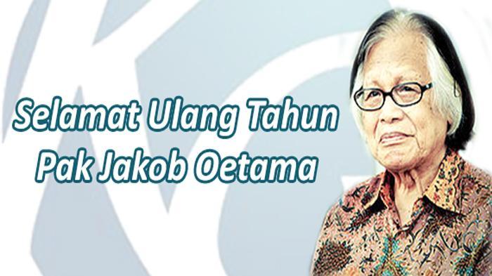 Catatan Redaksi - Selamat Ulang Tahun Jakob Oetama