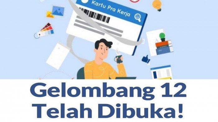 Daftar Kartu Prakerja Gelombang 12 di Prakerja.go.id, Cek Solusi Gagal Login karena Sistem Gangguan