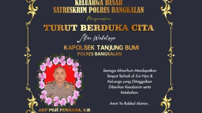 Kapolsek Tanjung BumiBangkalan AKP Puji Purnama Meninggal, Kapolres: Disiplinnya Patut Diteladani