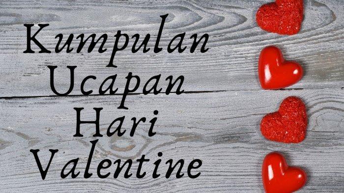 Kumpulan Ucapan Hari Valentine dan Gambar Bergerak, Tak Melulu I Love You, Bisa Dikirim via WhatsApp