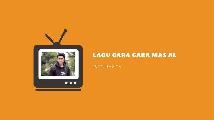 Lirik dan Chord Lagu Gara Gara Mas Al - Putri Sagita, Aku di Depan TV Ku Menangis Sendiri