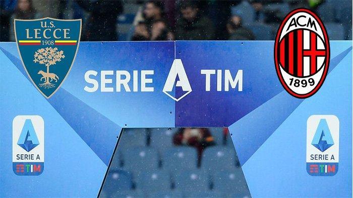 Jadwal Bola Hari Ini: Lecce vs AC Milan 22 Juni 2020 Jam 00.30, Misi Untuk Kejar Tiket Liga Europa