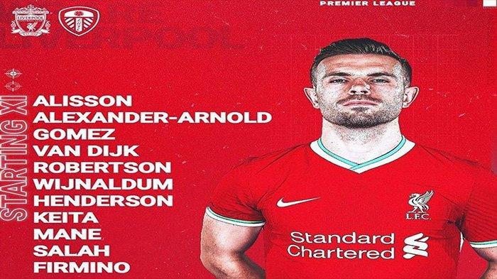 Link Live Streaming Liverpool vs Leeds United, Susunan Pemain Resmi: Salah Mane Firminho Bermain