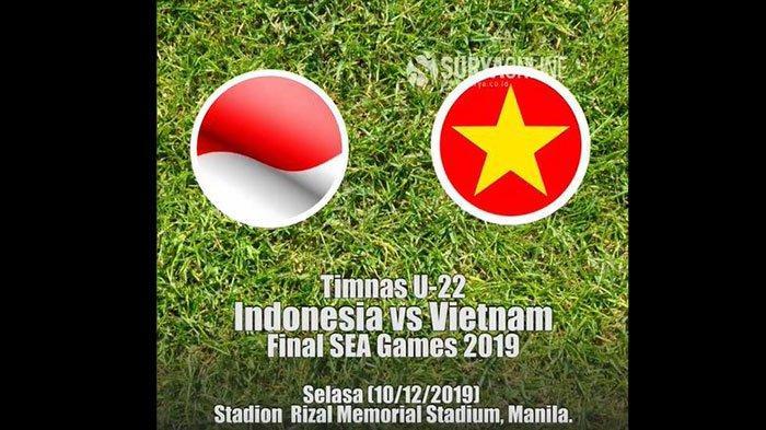 LINK LIVE Timnas Indonesia vs Vietnam Final SEA Games 2019 Disiarkan RCTI, Kick Off Jam 19.00